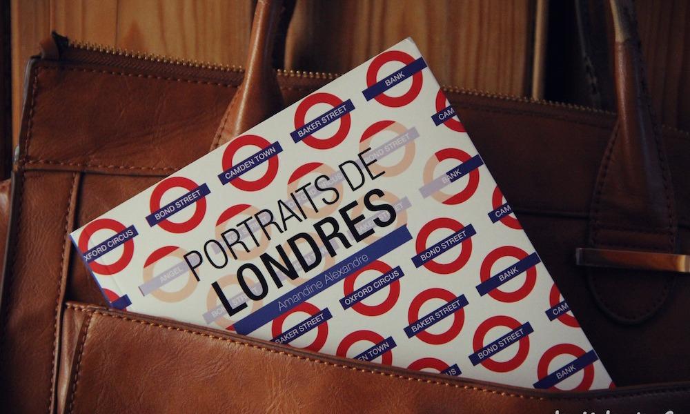 Portraits de Londres Amandine Alexandre guide de londres